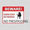 Beware No Trespassing Sign 12138