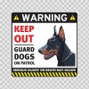 Warning Keep Out Guard Dogs On Patrol 12856