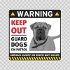 Warning Keep Out Guard Dogs On Patrol 12858