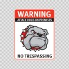 Warning Attack Dog On Premises. No Trespassing 12867