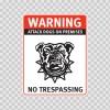Warning Attack Dog On Premises. No Trespassing 12870