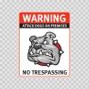 Warning Attack Dog On Premises. No Trespassing 12875
