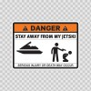 Danger Funny Stay Away From My Jetski 13503
