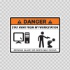 Danger Funny Stay Away From My Workstation 13509