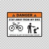 Danger Funny Stay Away From My Bike 13528