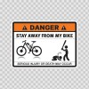 Danger Funny Stay Away From My Bike 13530