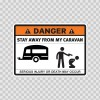 Danger Funny Stay Away From My Caravan 13544