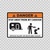 Danger Funny Stay Away From My Caravan 13545