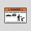 Danger Funny Stay Away From My Caravan 13546