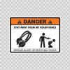 Danger Funny Stay Away From My Headphones 13550