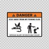 Danger Funny Stay Away From My Fishing Flies 13584