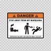 Danger Funny Stay Away From My Marijuana 13602