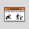 Danger Funny Stay Away From My Golf Stand Bag 13609