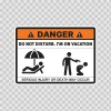 Danger Funny Do Not Disturb. I'm On Vacation 13629