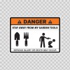 Danger Funny Stay Away From My Garden Tools 13645