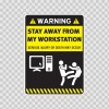 Warning Sign Funny Stay Away From My Workstation 14010
