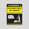Warning Funny Stay Away From My Caravan 14022