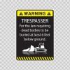 Warning Trespasser Sign 14025