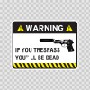Warning Trespasser Sign 14044