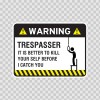 Warning Trespasser Sign 14047