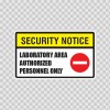 Security Notice Laboratory Area Authorized Personnel Only 14151