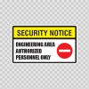 Security Notice Engineering Area Authorized Personnel Only 14152