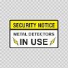 Security Notice Metal Detectos In Use 14154