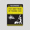 Funny Warning Funny Stay Away From My Fishing Flies 14163