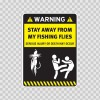 Funny Warning Funny Stay Away From My Fishing Flies 14165