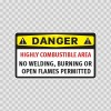 Danger Highly Combustible Area No Welding, Burning Or Open Flames Permitted 14200