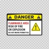 Danger Flammable Area Risk Of Fire Or Explosion No Hot Work Permitted 14203
