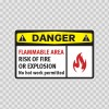 Danger Flammable Area Risk Of Fire  Or Explosion No Hot Work Permitted 14204