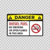 Danger Diesel Fuel No Smoking Or Open Flames In This Area 14209