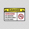 Danger Kerosene No Smoking Or Open Flames In This Area 14210