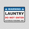 Warning Launtry Do Not Enter Authorized Personnel Only 14243