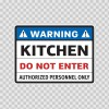 Warning Kitchen Do Not Enter Authorized Personnel Only 14264