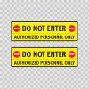 Do Not Enter Authorized Personnel Only 14272