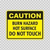 Caution Burn Hazard Hot Surface Do Not Touch 14306