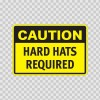 Caution Hard Hats Required 14308