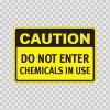Caution Do Not Enter Chemicals In Use 14310
