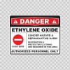 Danger Ethylene Oxide. Cancer Hazard & Reproductive Harm. Authorized Personnel Only 14397