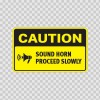 Caution Sound Horn Proceed Slowly 14425