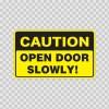 Caution Open Door Slowly!  14428