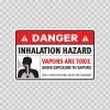 Danger Inhalation Hazard. Vapors Area Toxic.. 14438