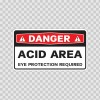Danger Acid Area Eye Protection Required 14454