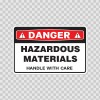Danger Hazardous Materials Handle With Care 14466