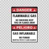 Danger Flammable Gas No Smoking Keep Fire.. / Peligro Gas Inflamable No Fumar  14478