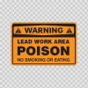Warning Lead Work Area Poison No Smoking Or Eating 14480