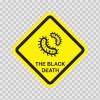 The Black Death Virus Inside Sign 15560