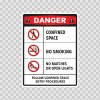 Danger Confined Space. No Smoking Matches Or Open Lights. Follow Confined Space Entry Procedures. 18438
